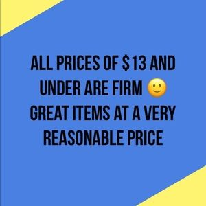 $13 and under prices are firm